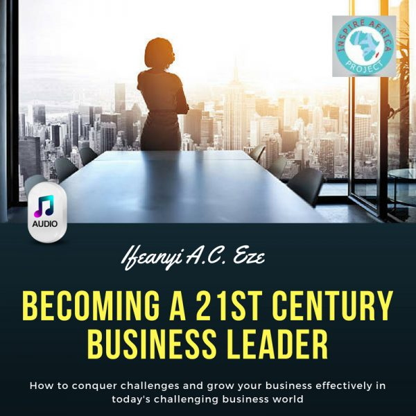 becoming a 21st century business leader