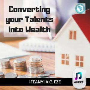 Converting your talents into Wealth image