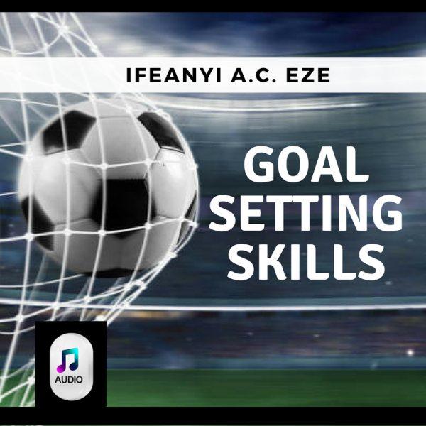 Goal Setting Skills